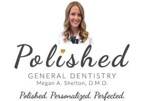 Polished General Dentistry